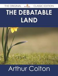 Debatable Land - The Original Classic Edition