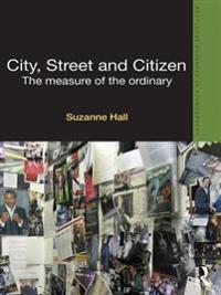 City, Street and Citizen