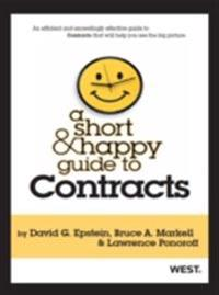 Epstein, Markell and Ponoroff's A Short and Happy Guide to Contracts