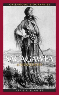 Sacagawea: A Biography