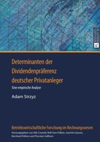 Determinanten der Dividendenpraeferenz deutscher Privatanleger