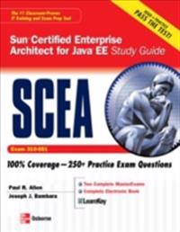 Sun Certified Enterprise Architect for Java EE Study Guide (Exam 310-051)