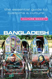 Bangladesh - Culture Smart!