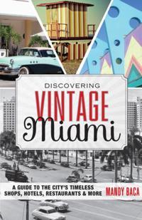 Discovering Vintage Miami