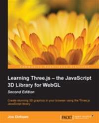 Learning Three.js - the JavaScript 3D Library for WebGL - Second Edition