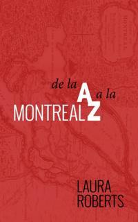 Montreal De La A A La Z