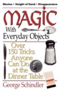 Magic with Everyday Objects