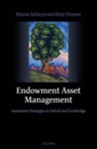 Endowment Asset Management: Investment Strategies in Oxford and Cambridge