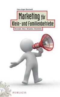 Marketing f r Klein- und Familienbetriebe