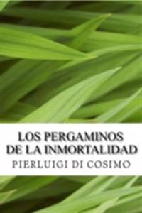Los Pergaminos De La Inmortalidad