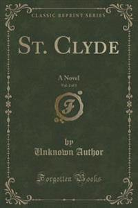St. Clyde, Vol. 2 of 3
