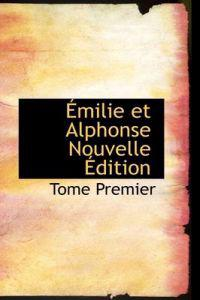 Milie Et Alphonse Nouvelle Dition