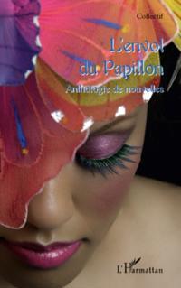 L'envol du papillon - anthologie de nouvelles