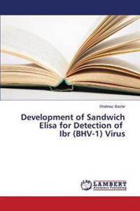 Development of Sandwich Elisa for Detection of Ibr (Bhv-1) Virus