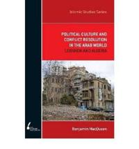 Political Culture and Conflict Resolution in the Arab World