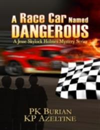 Race Car Named Dangerous