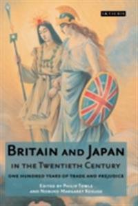 Britain and Japan in the Twentieth Century