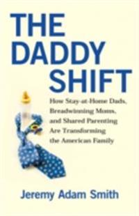 Daddy Shift
