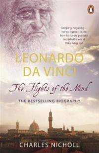 Leonardo da vinci - the flights of the mind