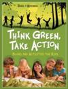Think Green, Take Action: Books and Activities for Kids