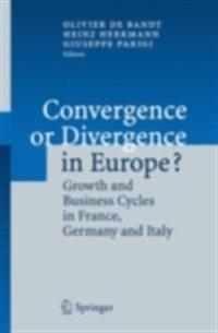 Convergence or Divergence in Europe?