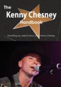 Kenny Chesney Handbook - Everything you need to know about Kenny Chesney