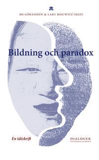 Bildning och paradox : en idéskrift