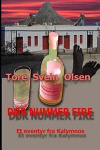 Dør nummer fire: Norwegian version of The Fourth Door - Tore Svein Olsen | Ridgeroadrun.org