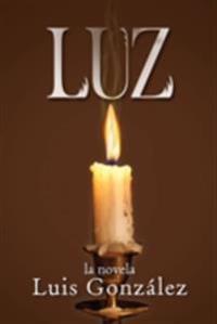 Luz: la novela