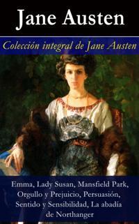 Coleccion integral de Jane Austen (Emma, Lady Susan, Mansfield Park, Orgullo y Prejuicio, Persuasion, Sentido y Sensibilidad)