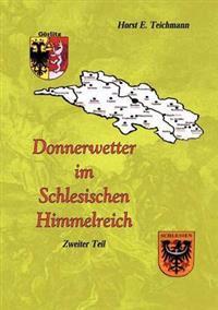 Donnerwetter Im Schlesischen Himmelreich 2