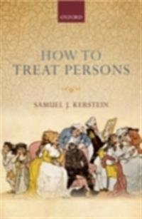 How to Treat Persons