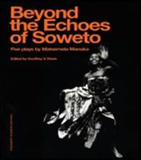 Beyond The Echoesoweto