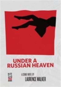 Under a Russian Heaven