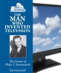 Man Who Invented Television
