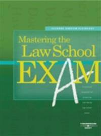 Darrow-Kleinhaus' Mastering the Law School Exam