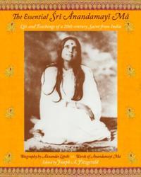 Essential Sri Anandamayi Ma