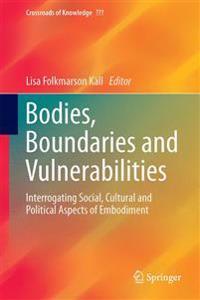 Bodies, Boundaries and Vulnerabilities