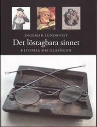 Det löstagbara sinnet : historia om glasögon