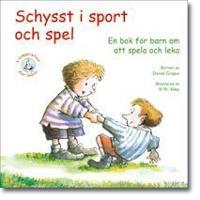 Schysst i sport och spel : en bok för barn om att spela och leka