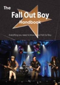 Fall Out Boy Handbook - Everything you need to know about Fall Out Boy