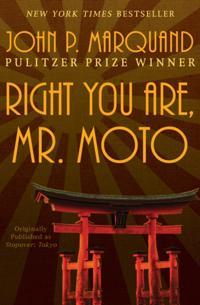 Right You Are, Mr. Moto