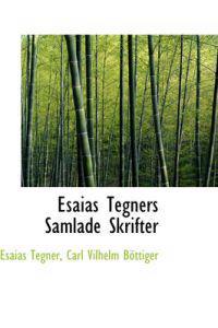 Esaias Tegn RS Samlade Skrifter