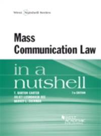 Mass Communication Law in a Nutshell, 7th