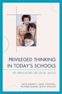 Privileged Thinking in Today's Schools