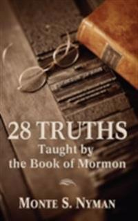 28 Truths from the Book of Mormon