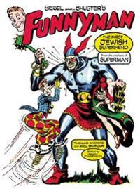 Siegel and Shuster's Funnyman
