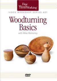 Fine Woodworking Video Workshop Series - Woodturning Basics
