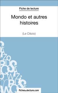 Mondo et autres histoires de Le Clezio (Fiche de lecture)