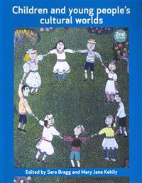 Children and Young People's Cultural Worlds